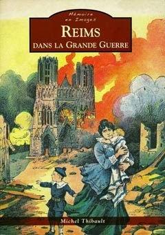 Reims dans la Grande Guerre