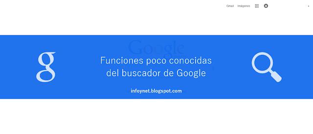 Funciones poco conocidas del buscador de Google