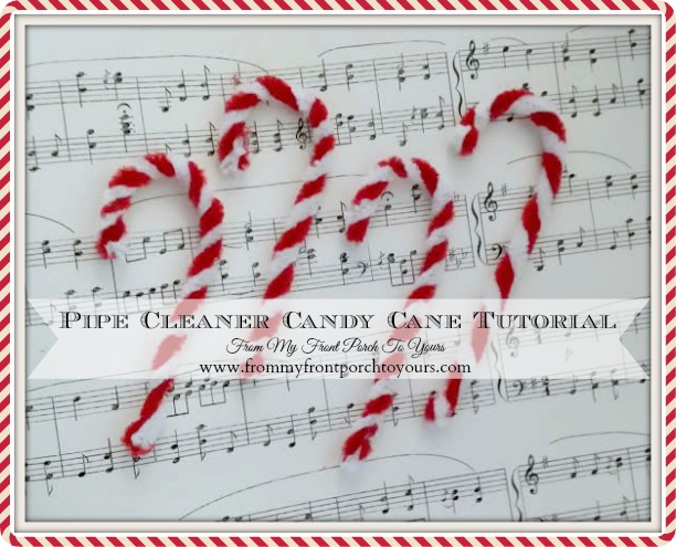 31 Handmade Christmas Ornaments Blog Hop-Pipe Cleaner Candy Cane Tutorial- From My Front Porch To Yours
