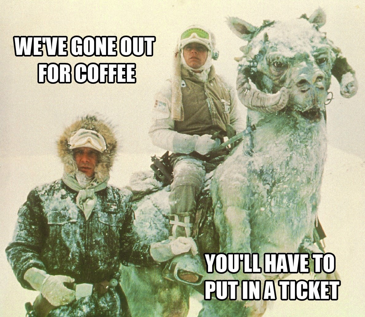 Star Wars Hoth Out of office Helpdesk techs Sign