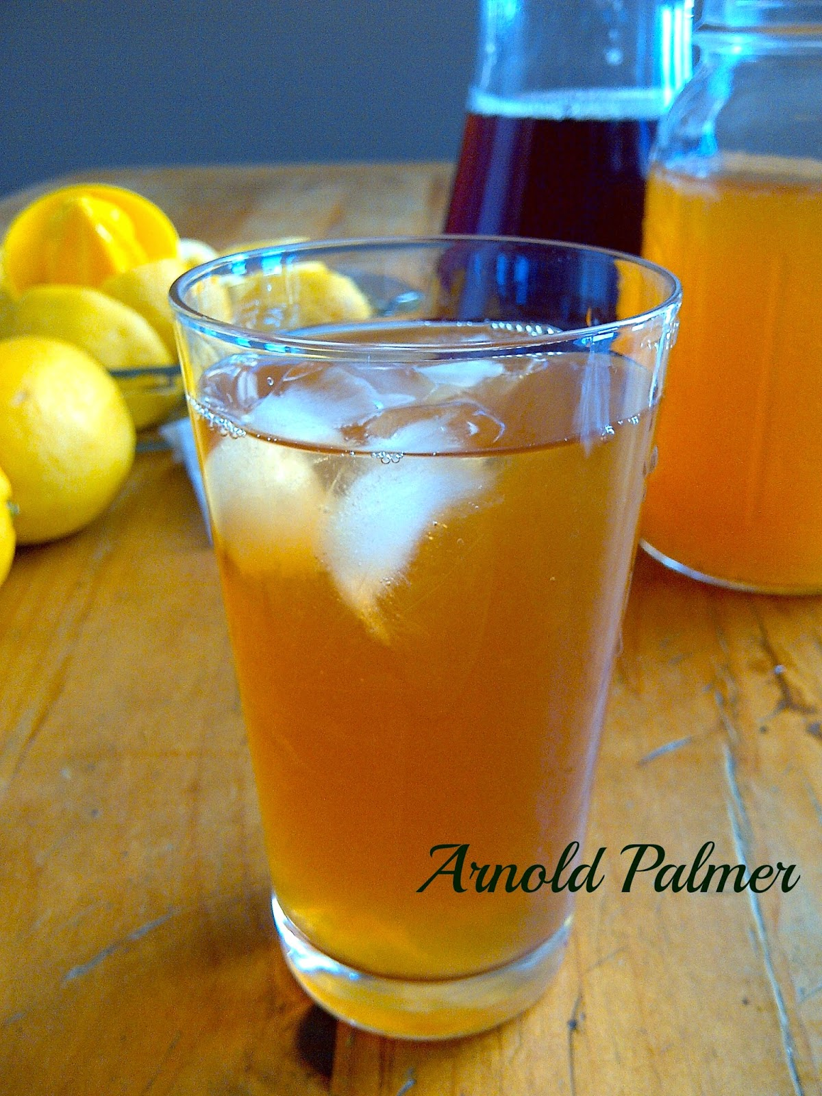 Arnold Palmer - half ice tea, half lemonade - delicious as a whole!