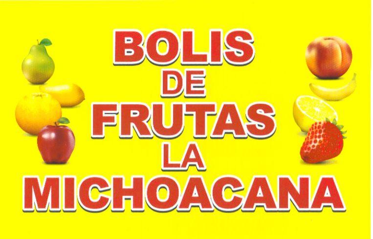 BOLIS  DE FRUTAS LA MICHOACANA