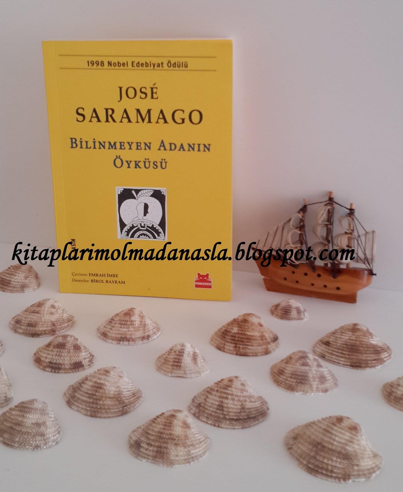 JOSE SARAMAGO - BİLİNMEYEN ADANIN ÖYKÜSÜ