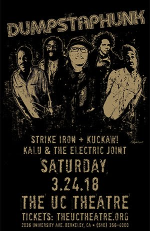 3/24 : Dumpstaphunk, Strike Iron, Kuckaw!, Kalu And The Electric Joint at The UC Theatre Taube F
