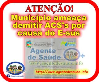 demitir%2Bacs%2Besus Município ameaça demitir ACS's por causa do E-sus