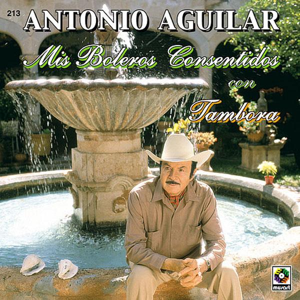 Antonio Aguilar  Mis Boleros Consentidos (Con Tambora) CD Album 1995