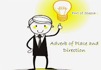 Adverb of Place and direction