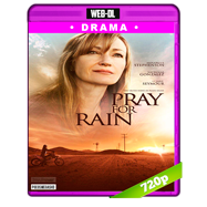Pray for Rain (2017) WEB-DL 720p Audio Dual Latino-Ingles
