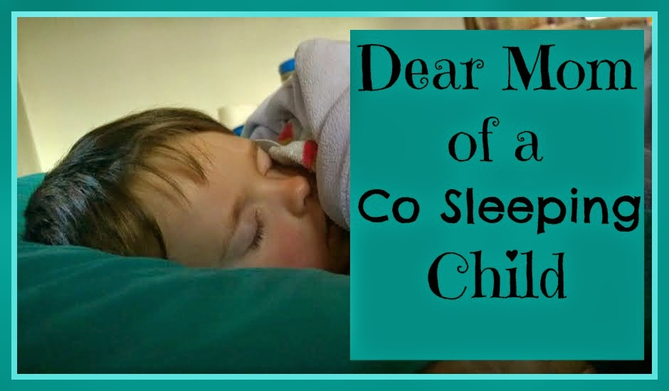 Dear Mom of a Co Sleeping Child- Hang On