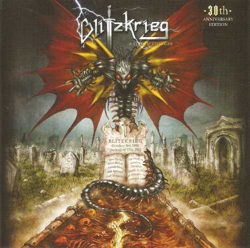 BLITZKRIEG: A Time of Changes - 30th Anniversary Edition