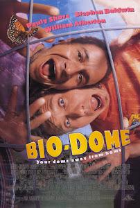 Bio-Dome Poster