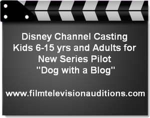 Disney Channel Dog with a Blog Casting Call