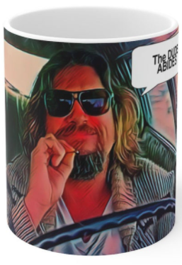 """DUDE ABIDES""  COFFEE MUG"