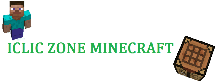 ICLIC ZONE MINECRAFT