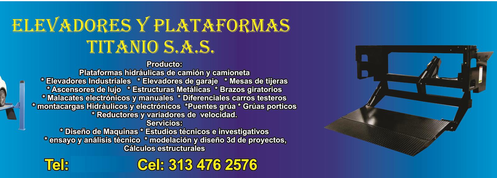 ELEVADORES Y PLATAFORMAS TITANIO S.A.S