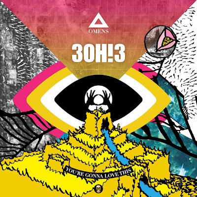 3OH!3 - You're Gonna Love This