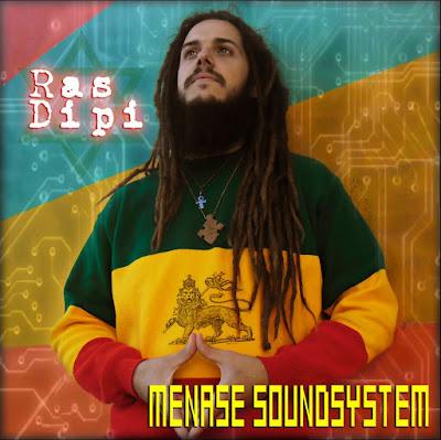 RAS DIPI - Menase Soundsystem