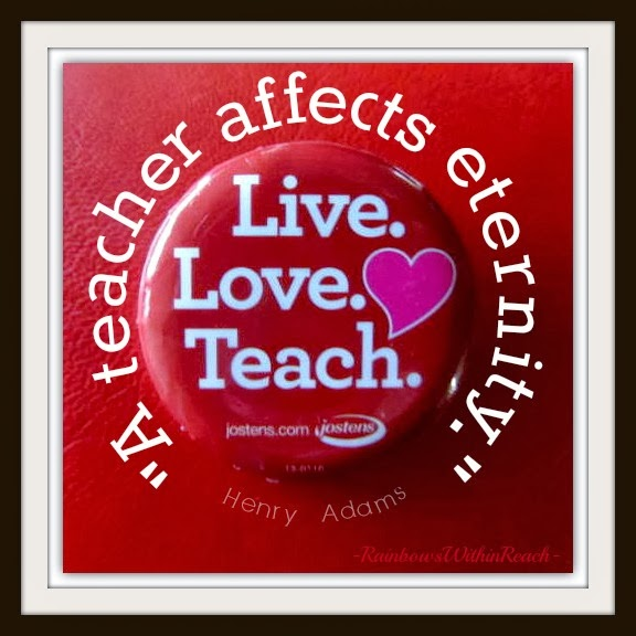 """A teacher affects eternity."" #quotes at RainbowsWithinReach"