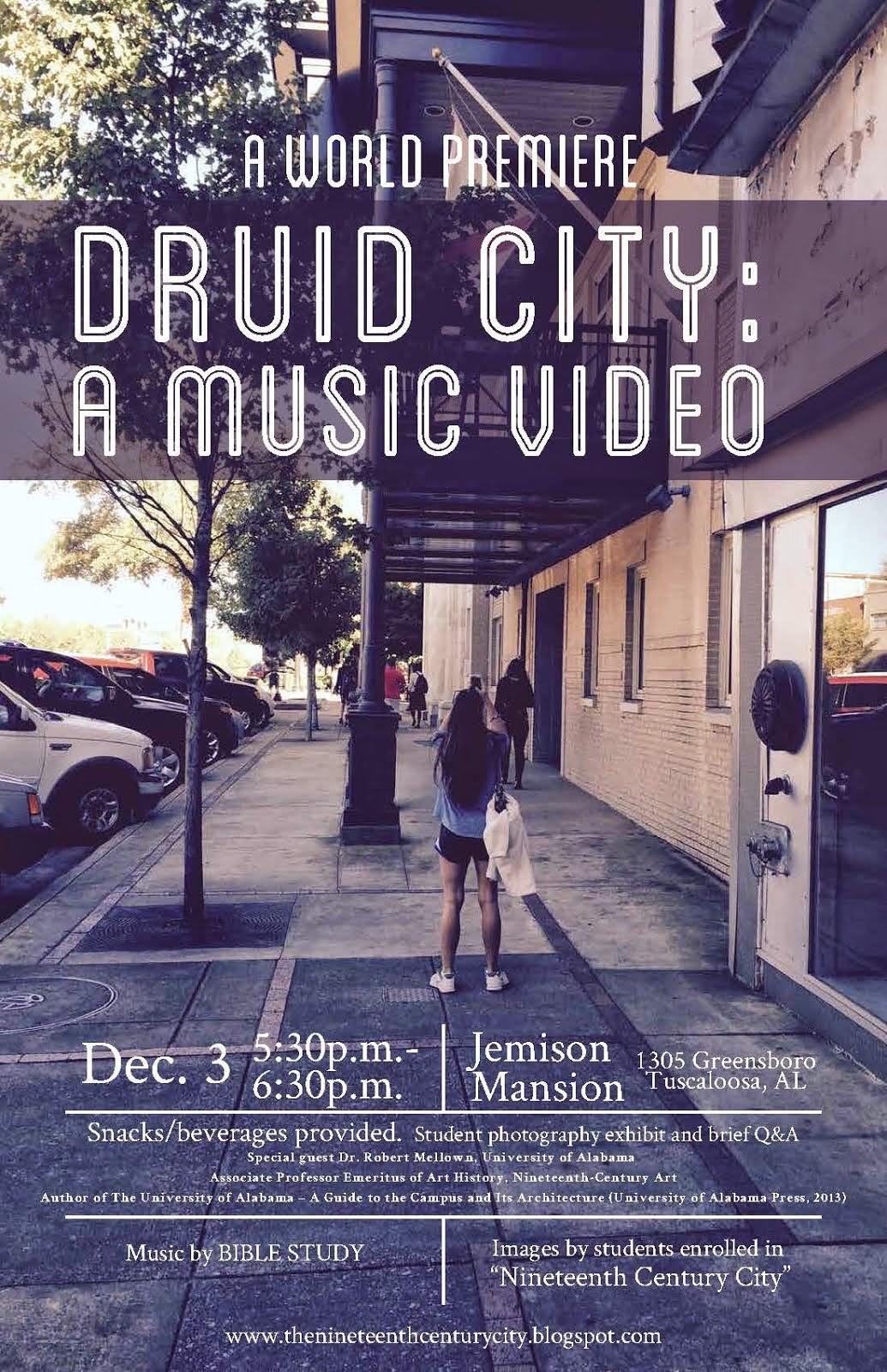 Druid City: A Music Video