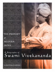 The Prophet of Modern India: A Biography of Swami Vivekananda by Gautam Ghosh