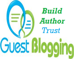 Building Author Trust Through Guest Blogging