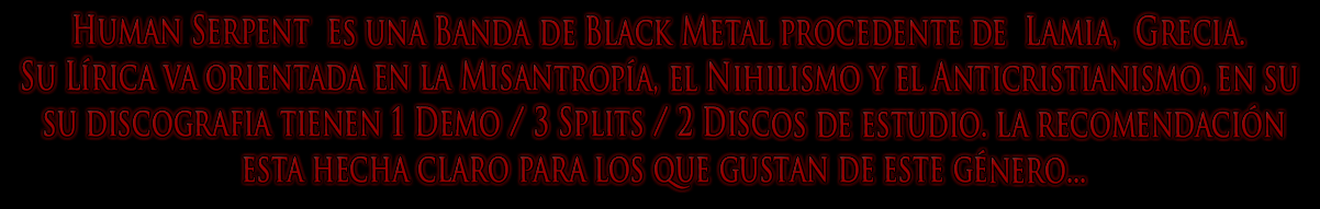 Human Serpent l Black Metal l Grecia