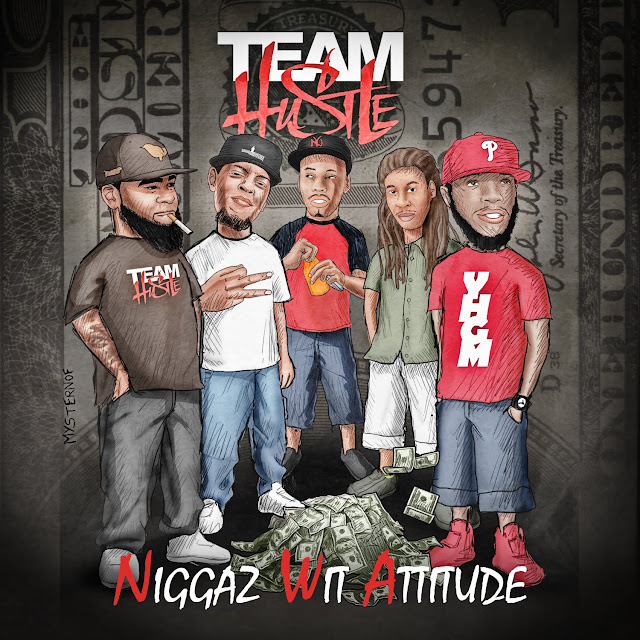 "Listen To Team Hustle's ""Niggaz Wit Attitude"""