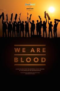 Watch We Are Blood Online Free in HD