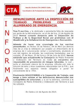 DENUNCIAMOS ANTE LA INSPECCIÓN DE TRABAJO PROBLEMAS CON EL ALUMBRADO DE EMERGENCIA