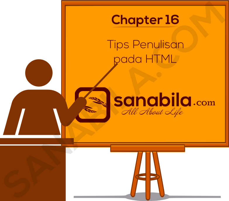 Chapter 16. Tips and Trick dalam Penulisan HTML