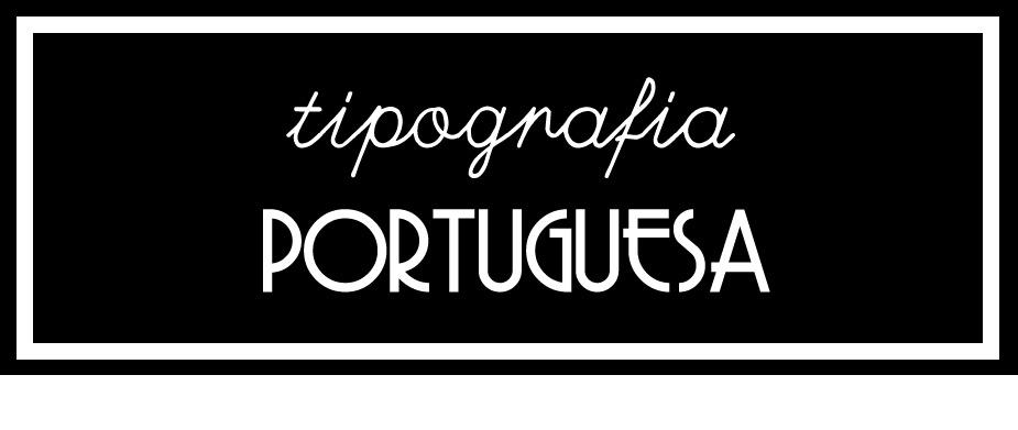 tipografia portuguesa