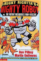 bookcover of  Ricky Ricotta's Mighty Robot vs. The Mutant Mosquitoes From Mercury by Dav Pilkey