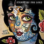 Hot Tuna: Steady As She Goes