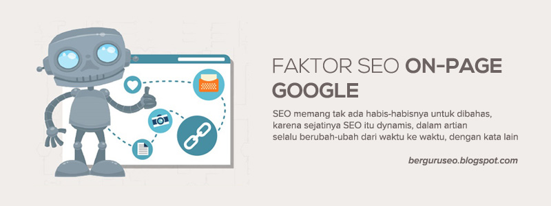 Faktor SEO On-Page Yang Mempengaruhi Ranking Blog di Google