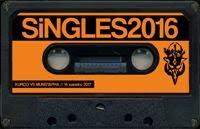 Singles2016 (14 xan) Kurco&Munstaphà