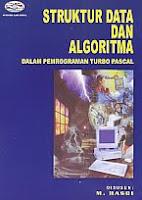 AJIBAYUSTORE  Judul Buku : Struktur Data Dan Algoritma – Dalam Pemrograman Turbo Pascal Pengarang : M. Hasbi Penerbit : Gava Media