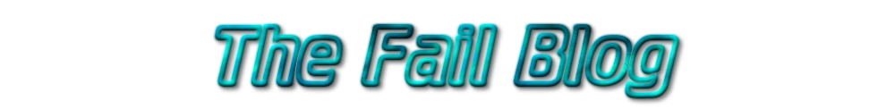 The Fail Blog