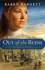 Out of the Ruins by Karen Barnett