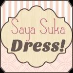 Saya Suka Dress!