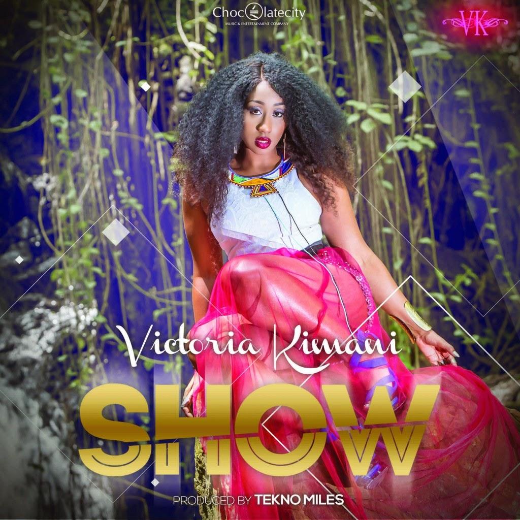 Victoria Kimani – Show (Prod. by Tekno Miles)