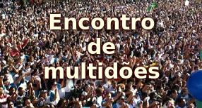 Jesus promoveu o encontro de duas multidões