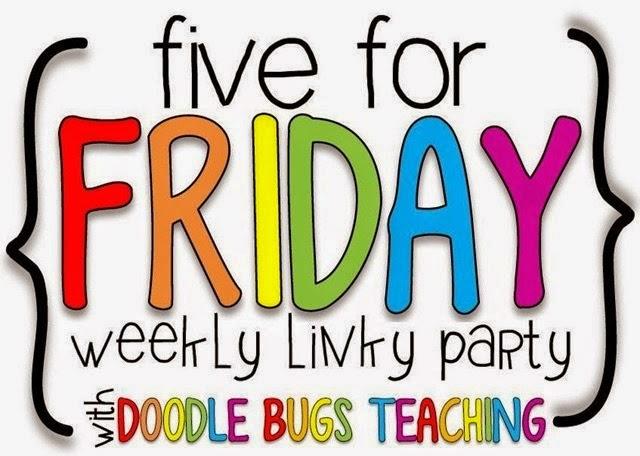 http://doodlebugsteaching.blogspot.com/2014/11/five-for-friday-linky-party-november-7.html