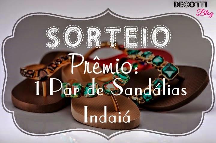 http://www.decottiblog.com/2014/07/sorteio-sandalias-indaia-blog-decotti.html