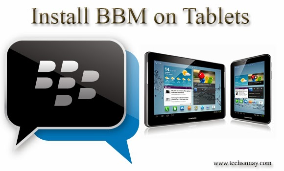 Install BBM app on your tablet
