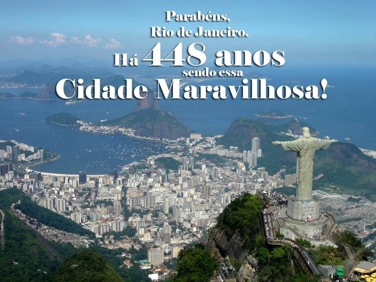 Arolde De Oliveira Parabéns Ao Rio De Janeiro Pelos Seus 448 Anos