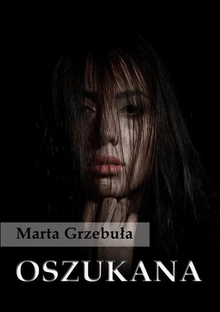 """Marta Grzebuła - """"OSZUKANA"""""""
