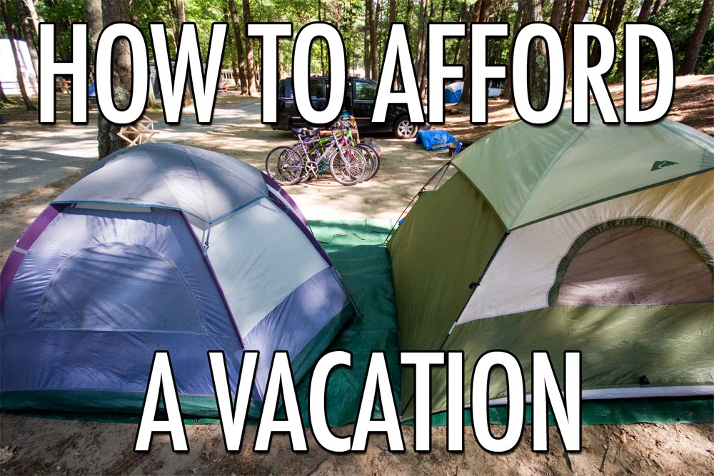 Want to vacation but don't have the money? Here are some ideas of how to afford it!