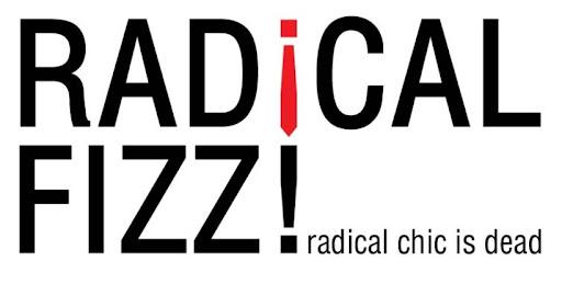 RADICAL FIZZ!