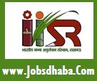 Indian Institute of Sugarcane Research, IISR Recruitment, JobsDhaba, Sarkari Naukri
