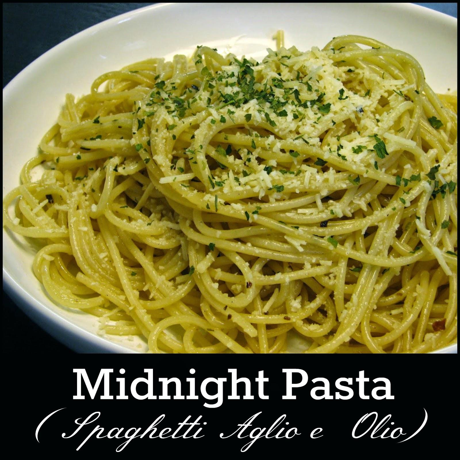 midnight pasta spaghetti aglio e olio